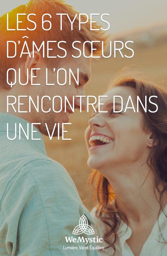 Les 6 Types D Ames Sœurs Que L On Rencontre Dans Une Vie Wemystic France Ame Soeurs Spiritualite Guide Spirituel