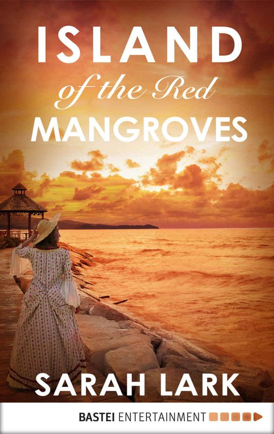 Island of the red mangroves caribbean islands saga book 2 ebook island of the red mangroves caribbean islands saga book 2 ebook sarah lark fandeluxe PDF
