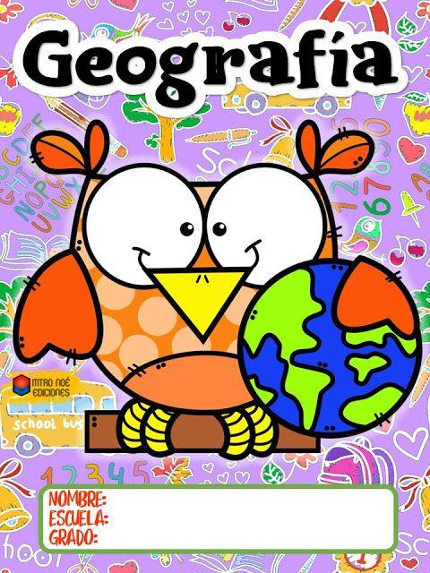 Tareitas Portada Geografia Caratulas Para Cuadernos Escolares Caratulas Para Secundaria Portadas De Geografia