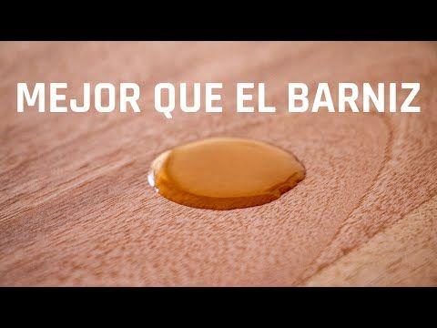 Super Aceite Para Proteger La Madera Youtube Restauración De Madera Cera Para Muebles Barniz Para Madera