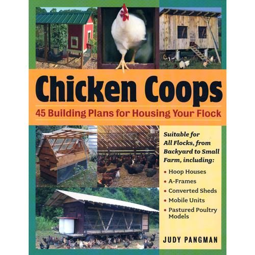 Chicken Coops 45 Building Plans For Housing Your Flock Chicken Coop Building A Chicken Coop Chickens Backyard