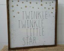 Twinkle Twinkle Little Star, wood sign