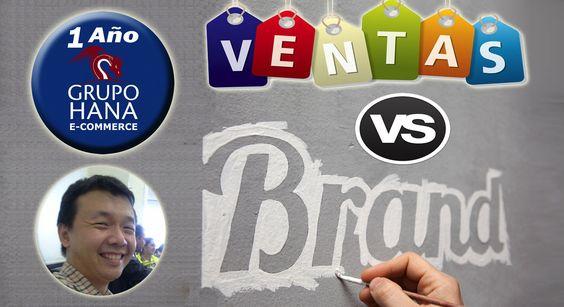 Branding es a Calidad, lo que Ventas son a la Cantidad.