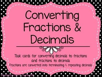 math worksheet : converting decimals  fractions task cards terminating  : Repeating Decimals To Fractions Worksheet