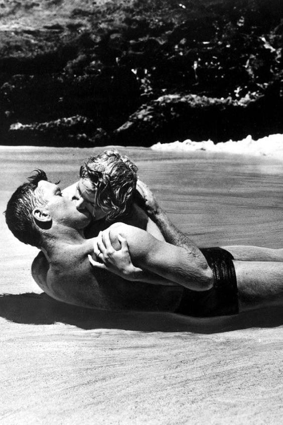 From Here To Eternity, 1953, Burt Lancaster and Deborah Kerr  I have always thought, this is a kiss
