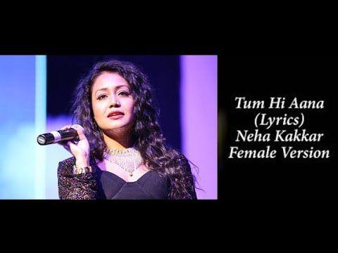 Neha Kakkar Tum Hi Aana Reprise Version T Series Acoustics