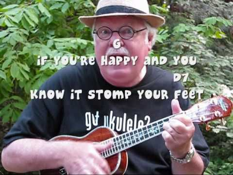 IF YOU'RE HAPPY AND YOU KNOW IT - Ukulele lesson by Ukulele Mike Lynch . . . Great for beginning ukulele players