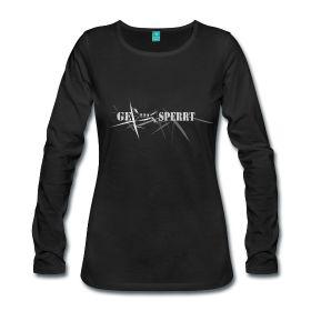 Langarmshirt , Frauenshirt mit Schrift,GESPERRT ~ 2077