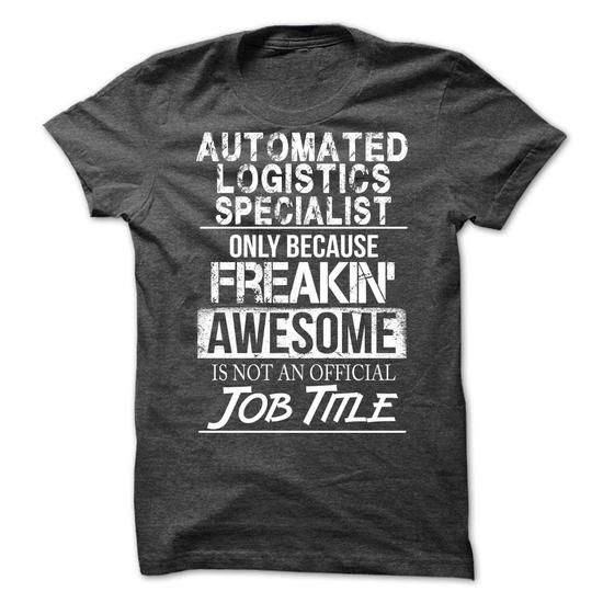 Automated Logistics Specialist  Job Shirts    Technology