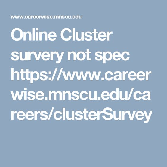 Online Cluster survery not spec https\/\/wwwcareerwisemnscuedu - live careers