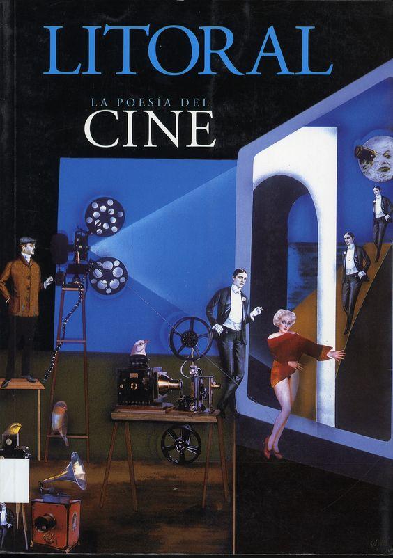 Generación del 27. Revista Litoral: la poesía del cine. Málaga: Diputación, 2003.