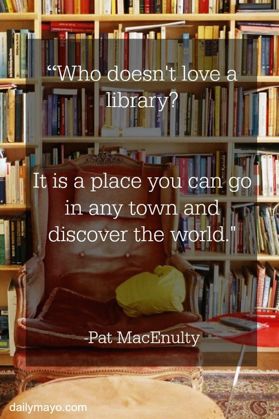 In honor of National Library Lover's Month, today we are celebrating with quotes about libraries!:
