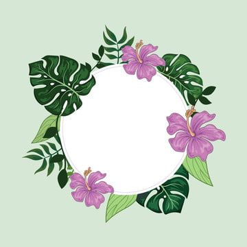Tropical Floral Border Round Frame Background Tropical Clipart Foliage Round Png And Vector With Transparent Background For Free Download Lukisan Bunga Seni Vektor Cat Air Bunga