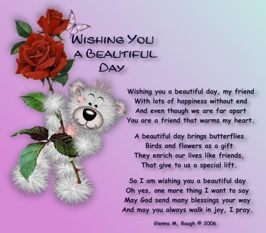 Wishing you a beautiful day teddy: