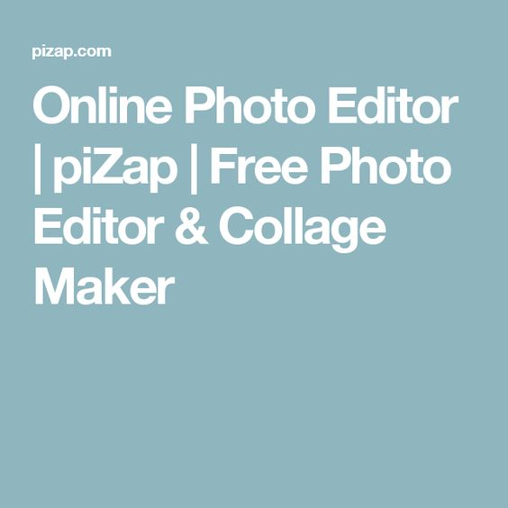 Online Photo Editor | piZap | Free Photo Editor & Collage Maker