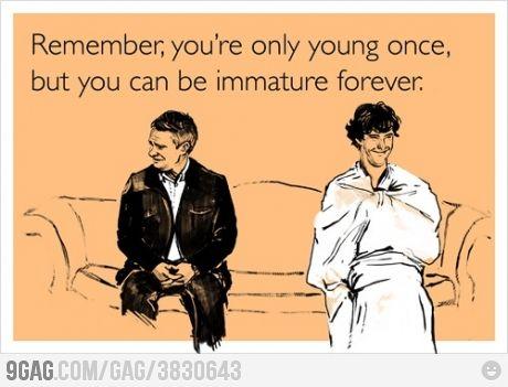 .: Sherlock Bbc, Immature Forever, E Card, My Life, So True, Sherlock Holmes, Buckingham Palace