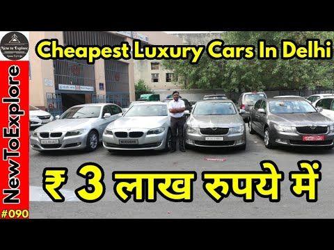 Used Luxury Cars 3 Lakh Onwards Hidden Used Luxury Car Market In Delhi Galaxy Car Newtoexplore