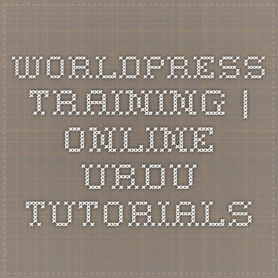 worldpress training | Online Urdu Tutorials