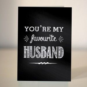you're my favourite husband - anniversary card by Dickens ink. - The Lost Lanes