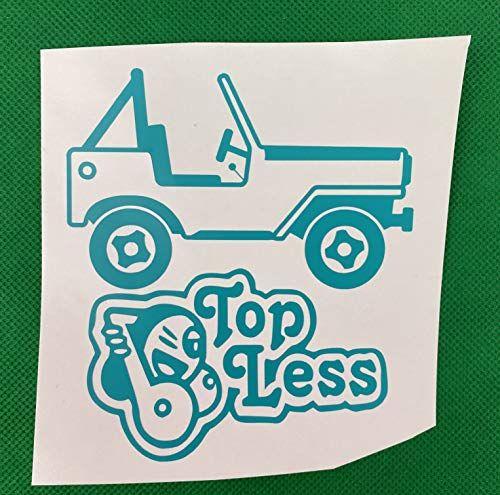 Top Less Jeep Blue Green Vinyl Decal New Gift Old Crows Treasures In 2020 Vinyl Decal Stickers Vinyl Decals Vinyl Sticker