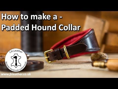 How To Pad Leather Padded Hound Collar Tutorial Youtube Leather Diy Dog Collar Leather Dog Collars