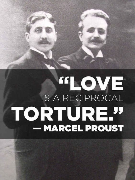 On la douleur exquise : | 14 Simply Thought-Provoking Quotes From Marcel Proust