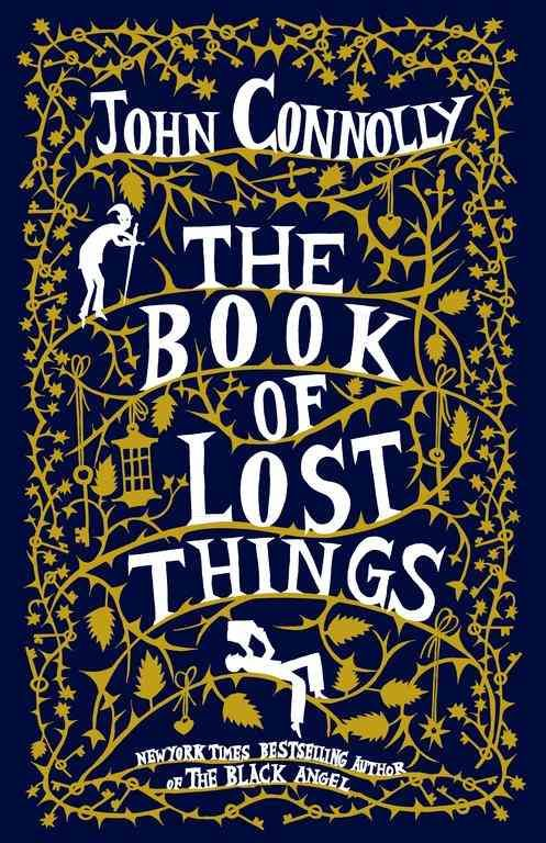 The Book of Lost Things by John Connolly Another favorite book of mine.