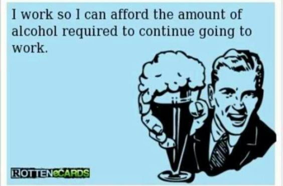 Rotten ecards...I work so I can afford: