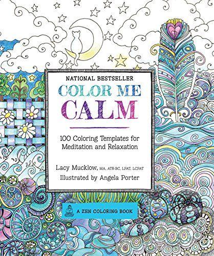Colour Me Calm (Zen Coloring Book): Amazon.de: Lacy Mucklow: Fremdsprachige Bücher