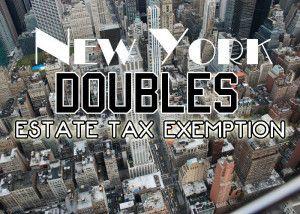 New York doubles estate tax exemption  #newyork #taxes