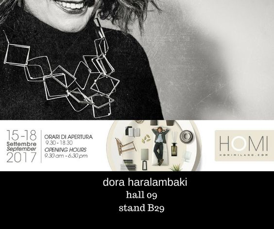 Dora Haralambaki 15-18 septembre 2017 - HOMI Milano -  upcoming exchibition...