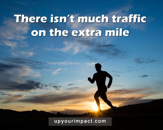 There isn't much traffic on the extra mile.