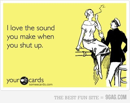sounds like something uncle Chris would say to aunt Mimi....hahaha