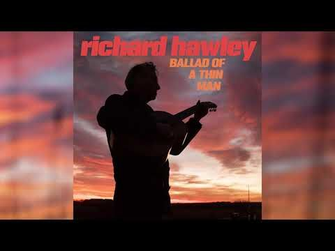 Richard Hawley Ballad Of A Thin Man Official Audio Youtube