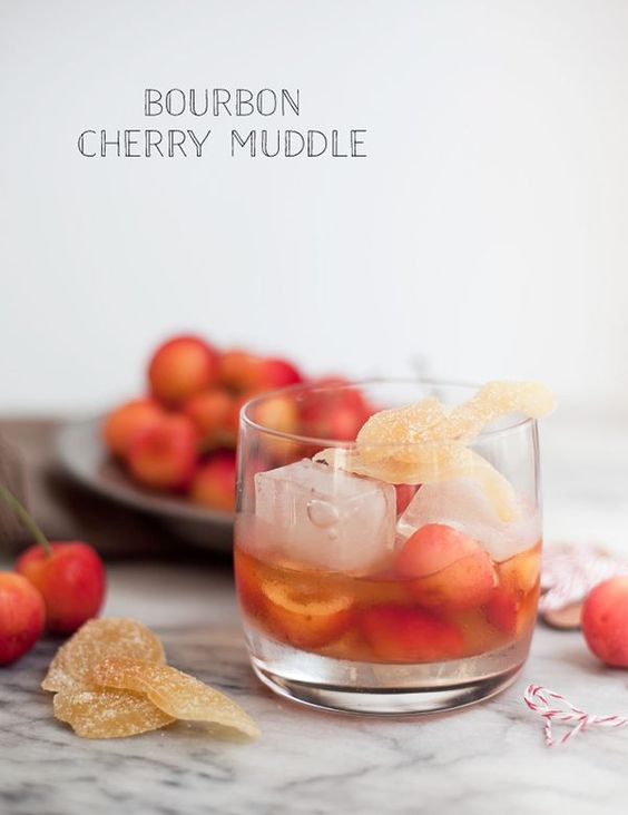 Bourbon cherry muddle (muddled Rainier cherries, bourbon ...