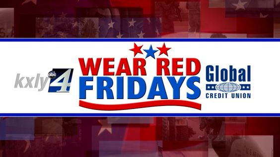 """KXLY 4 & Global Credit Union are asking you to wear red on Fridays starting Friday, May 25th through Friday, July 6th to support our troops.  Stop by the KXLY studios or any Global Credit Union location to also pick up a red """"Support Our Troops"""" wristband."""