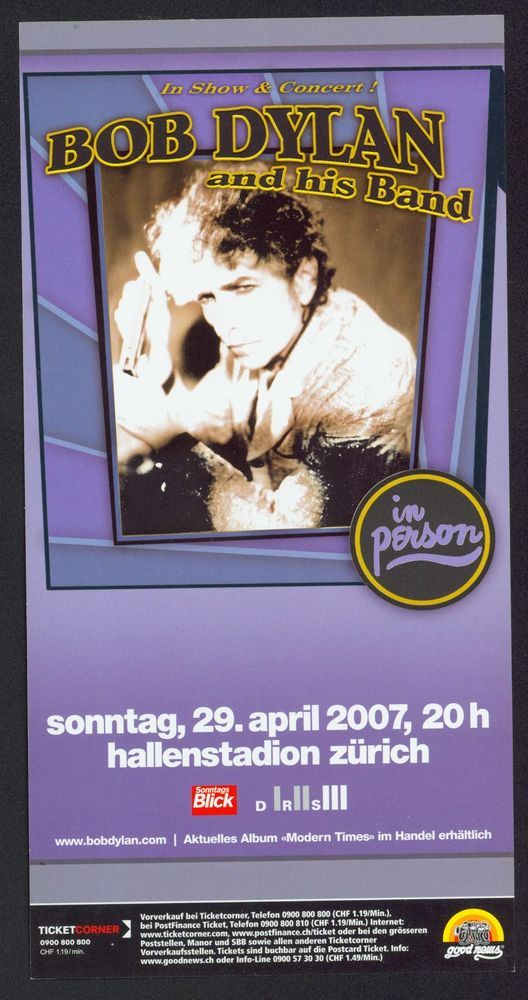 BOB DYLAN - LIVE IN SWITZERLAND - HALLENSTADION ZÜRICH - 2007 - ORIGINAL FLYER