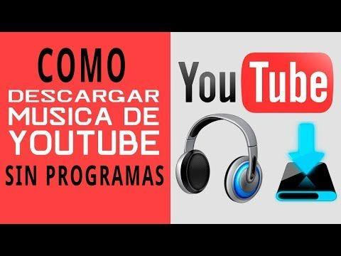 38 Bajar Mp3 De Youtube Sin Programas Youtube Descargar Música Descargar Video Como Descargar Musica Gratis