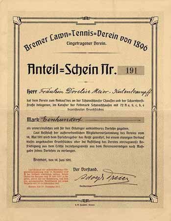 Bremer Lawn-Tennis-Verein von 1896 e.V. Anteil-Schein 100 Mark 14.6.1911 (R 10).
