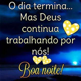 Deus cuida de você boa noite!