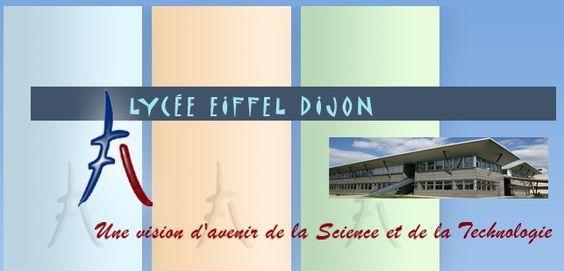 Lycee Eiffel Dijon Une Vision D Avenir De La Science Et De La Technologie Lycee Post Bac Eiffel