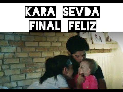 111 Kara Sevda Nihkem Final Feliz Youtube Amor Eterno Novela Finales Felices Novelas