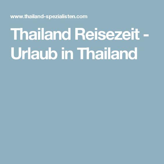 Thailand Reisezeit - Urlaub in Thailand