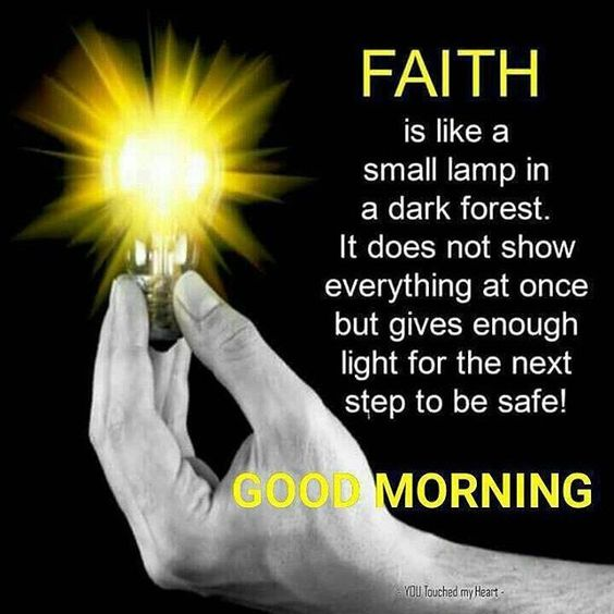 Good Morning Have Faith