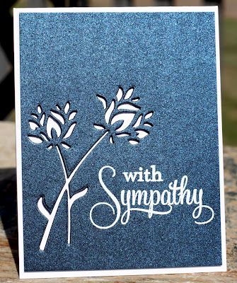 Lovely Sympathy Card...use the negative from a die to make a dramatic image.