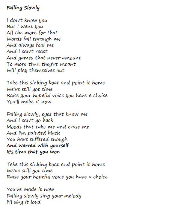 Falling Slowly lyrics. I'll never listen to this song quite the same way again, beautiful. I love you Uncle Robbie. RIP X