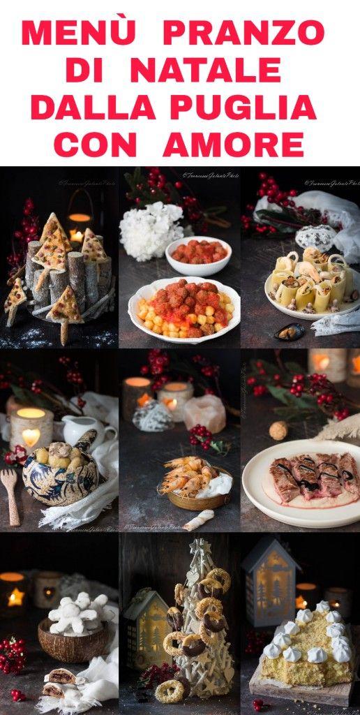 Menu Di Natale Ricette Giallo Zafferano.Menu Pranzo Di Natale Dalla Puglia Con Amore I Sapori Di Ethra Menu Pranzo Ricette Alimenti Di Natale