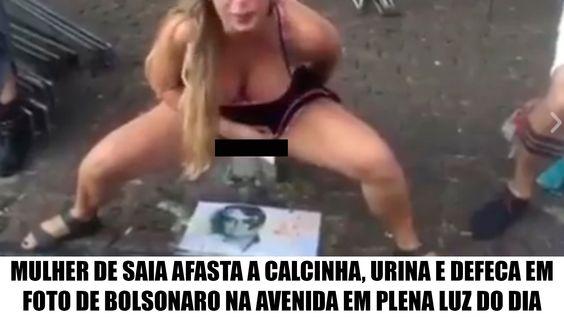 Mulher afasta a calcinha, urina e defeca em foto de Bolsonaro na avenida...