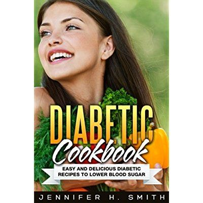 Diabetic Cookbook: Easy and Delicious Diabetic Recipes to Lower Blood Sugar *** Details can be found by clicking on the image.