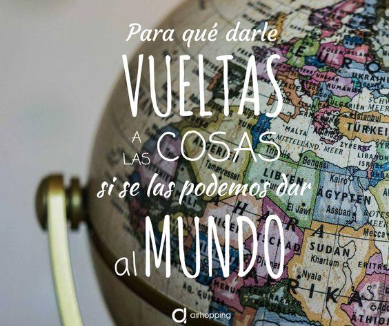 Menos comernos la cabeza y más el mundo. ¡Viajar, viajar y viajar! #viajes…